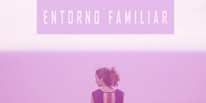 El entorno familiar