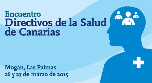 Encuentro de Directivos de la Salud de Canarias