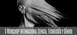 El X Workshop Internacional Ciencia, Tecnología y Género centra su mirada en PyDeSalud