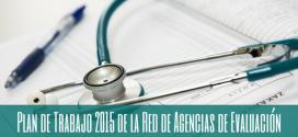 Presentado el Plan de Trabajo 2015 de la Red de Agencias de Evaluación